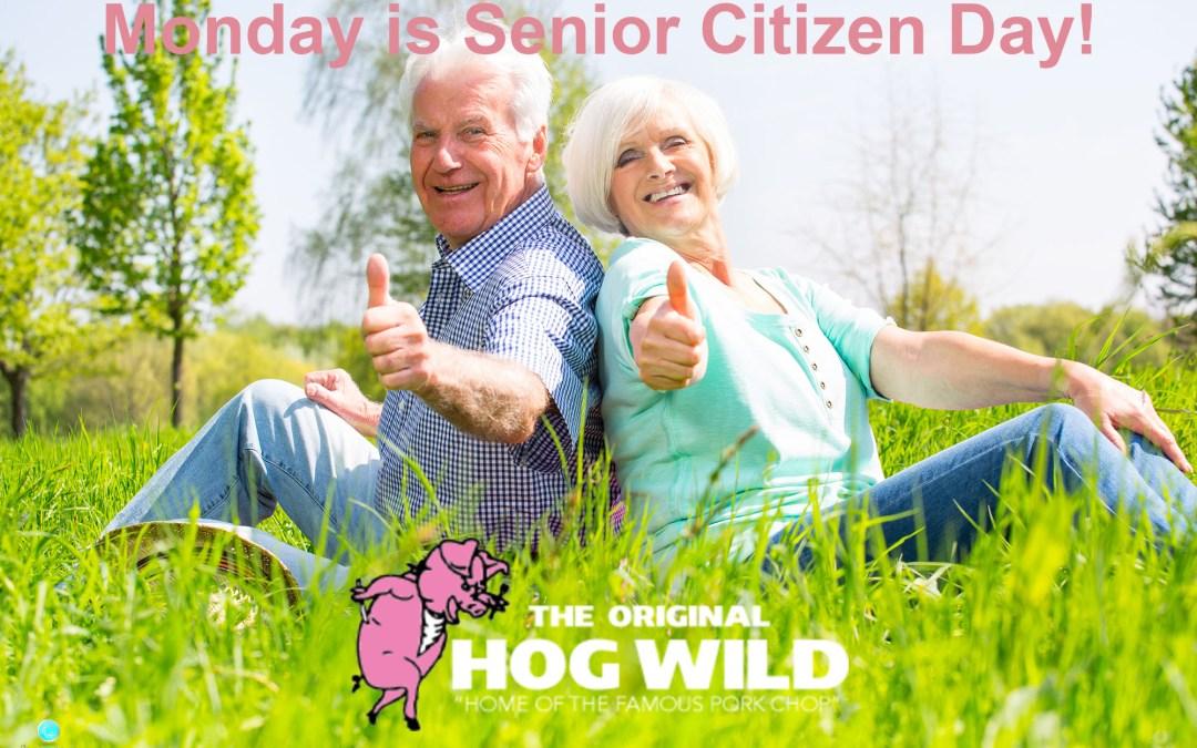 Monday is Senior Citizen Day