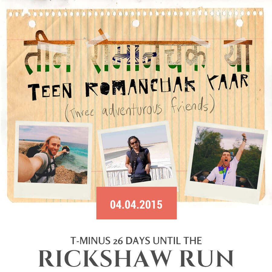 The Rickshaw Run 2015 presents Teen Romanchak Yaar!