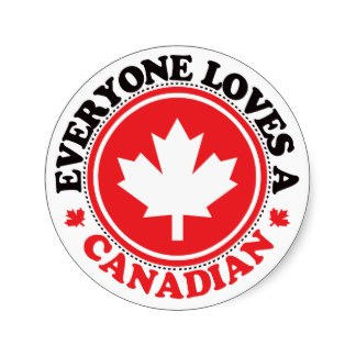 Everyone loves a Canadian