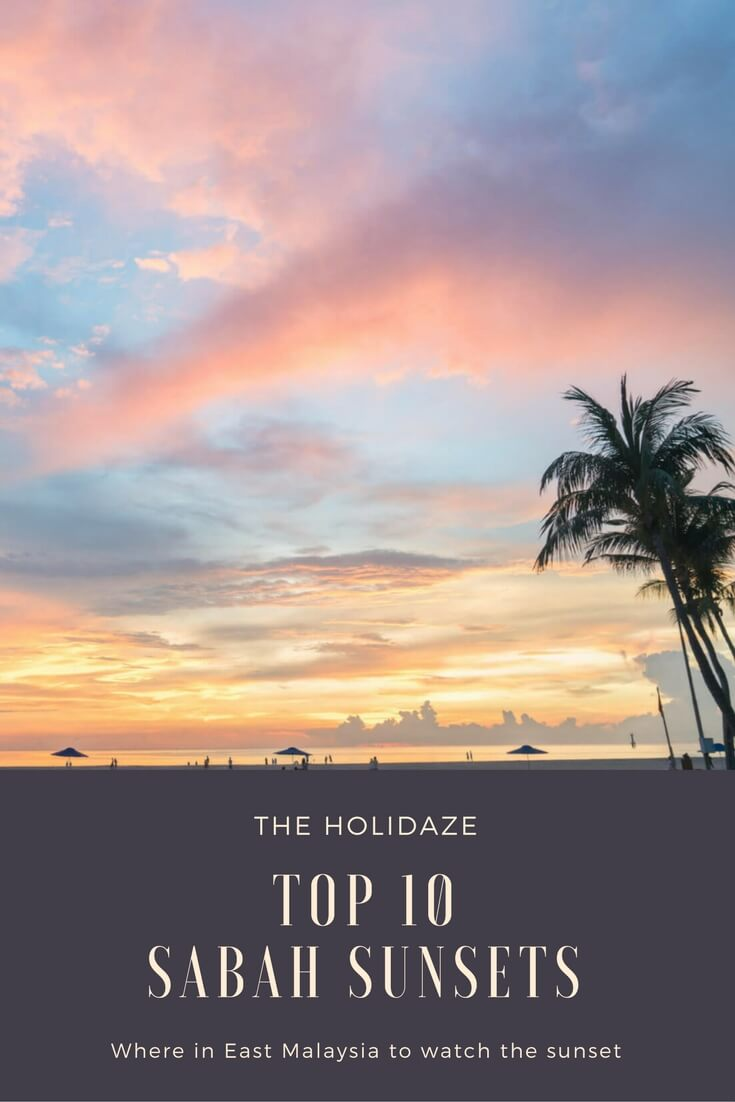 Top 10 places to view the sunset in Sabah, East Malaysia