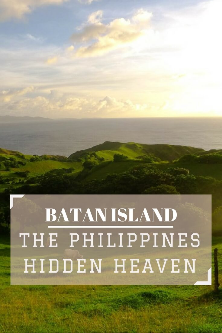 Beautiful Batan Island is in the most northern and remote part of the Philippines