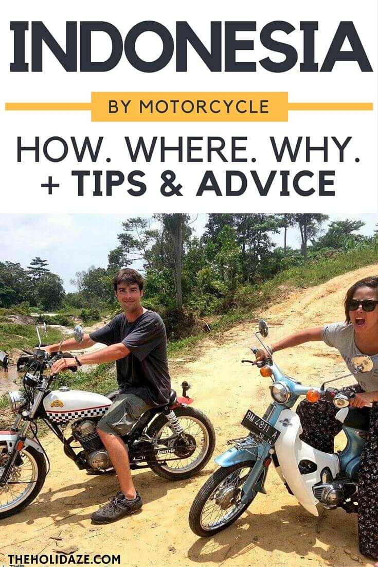 Your one-stop travel guide on how to motorcycle Indonesia from one side to the other