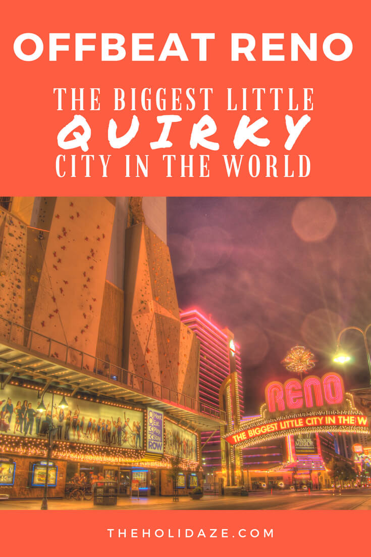 Welcome to the #offbeat side of #Reno, #Nevada: The Biggest Little #Quirky City in the World #travel #offthebeatenpath #travelguide #reno #nevada #USA #traveltips #holidaze