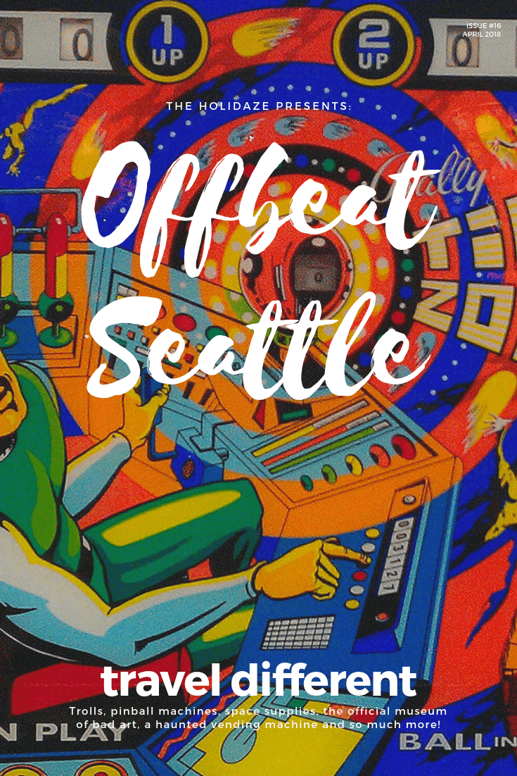 A #travel guide to the top quirky, unique and offbeat things to do in Seattle, Washington #traveltips #seattle #holidaze #offbeat #travelguide #budgettravel