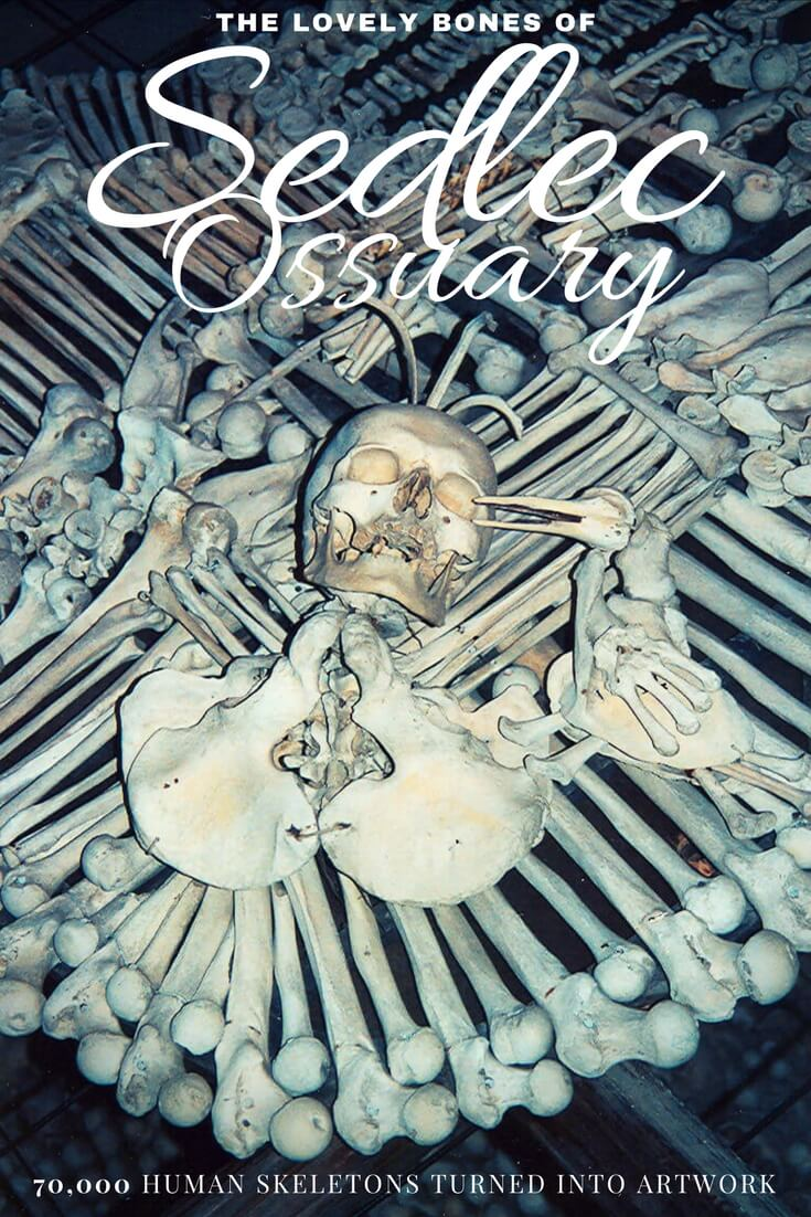 Sedlec Ossuary contains an estimated 70,000 human skeletons arranged into decorations, furniture and artwork