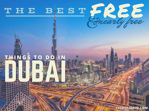 The Best Free (And Nearly Free) Things To Do in Dubai