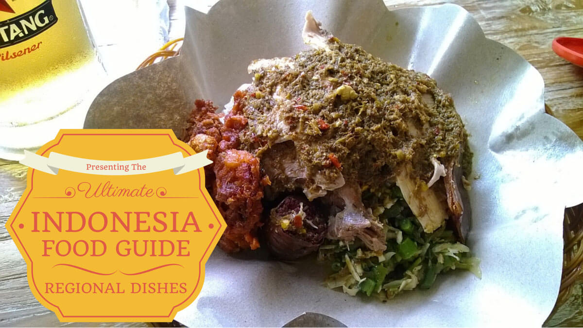 The Ultimate Indonesia Food Guide to Regional Dishes