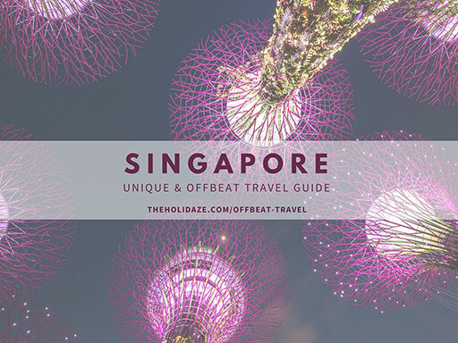 Offbeat Sights and Activities in Singapore