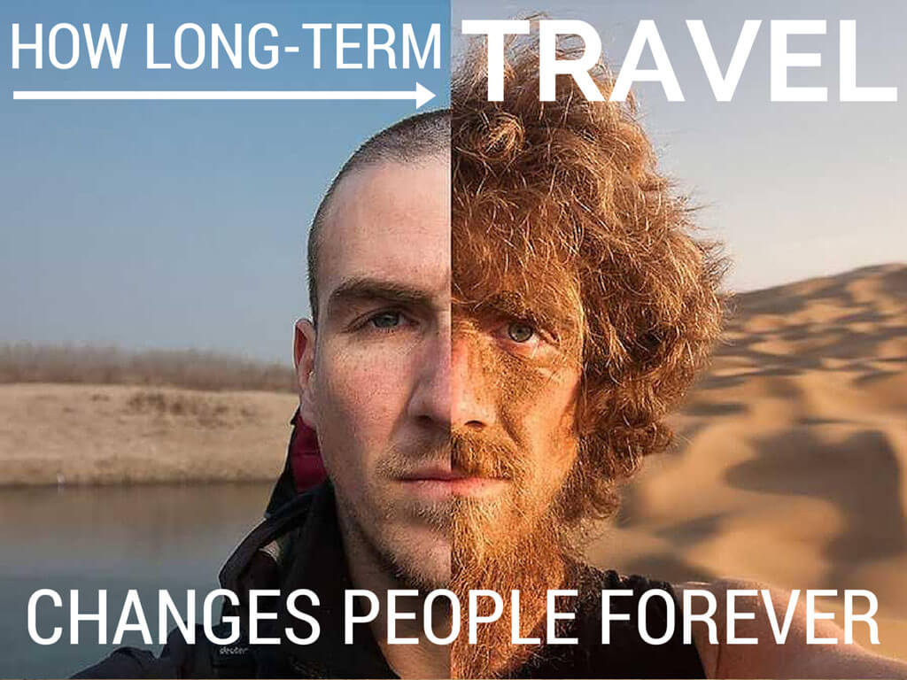 Long-term travel changes your life -- and ruins your life