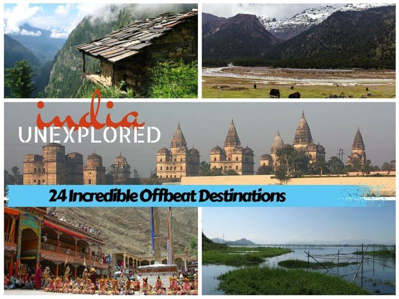 India Unexplored: 24 Incredible Offbeat Destinations