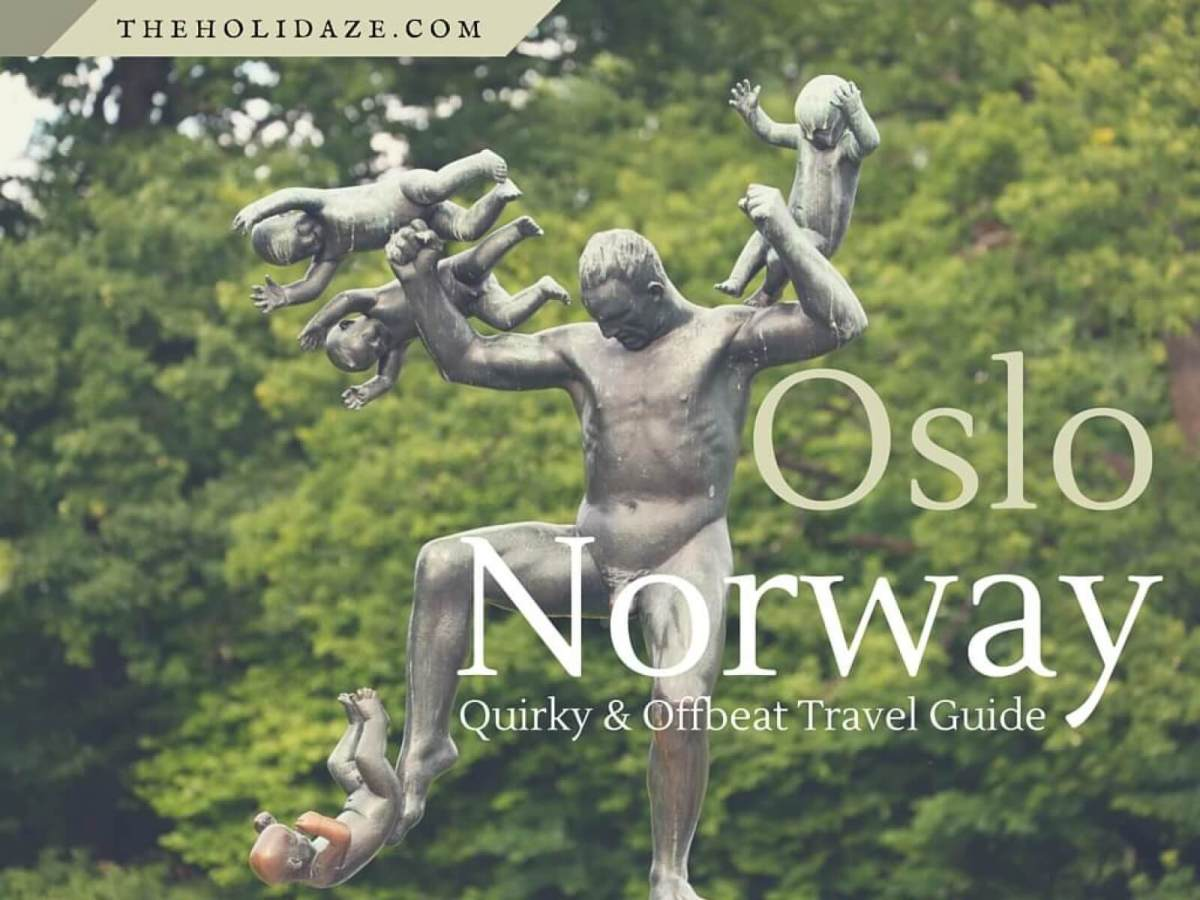 Offbeat Oslo, Norway: A Quirky Travel Guide