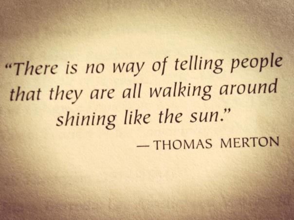 Thomas-Merton-Shining-Like-The-Sun