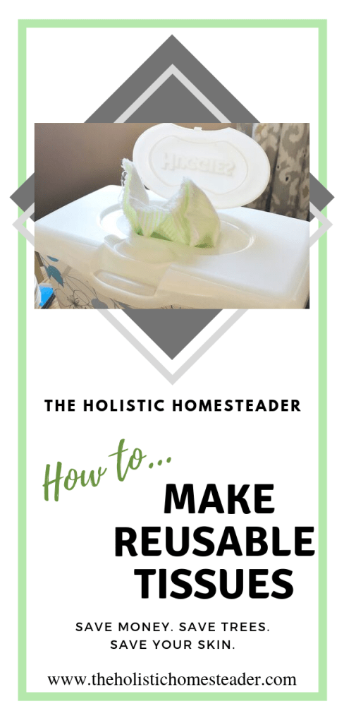 How to Make Reusable Tissues