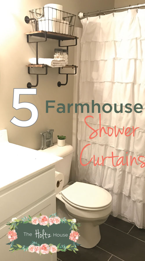 The Best Farmhouse Shower Curtains On A Budget The Holtz