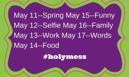 Join Our #holymess Spring Photo Challenge!