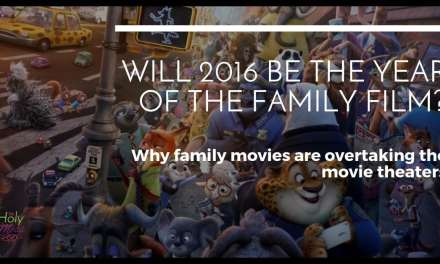Will 2016 Be the Year of the Family Film?