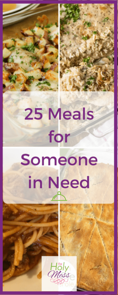 25 Meals for Someone in Need|The Holy Mess