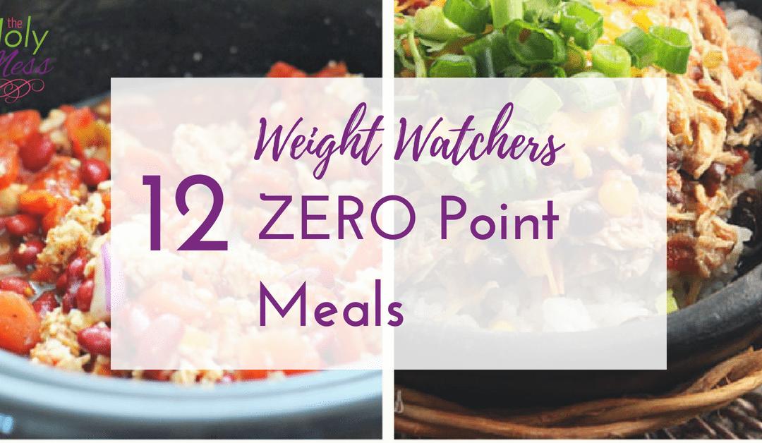 12 Zero Point Weight Watchers Recipes