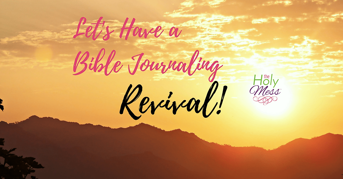 Let's Have a Bible Journaling Revival!