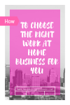 How to Choose the Right Work at Home Business
