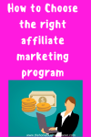 How to choose the right affiliate marketing program