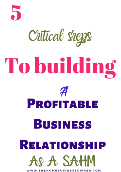 How to start building relationships in business that helps your home business.