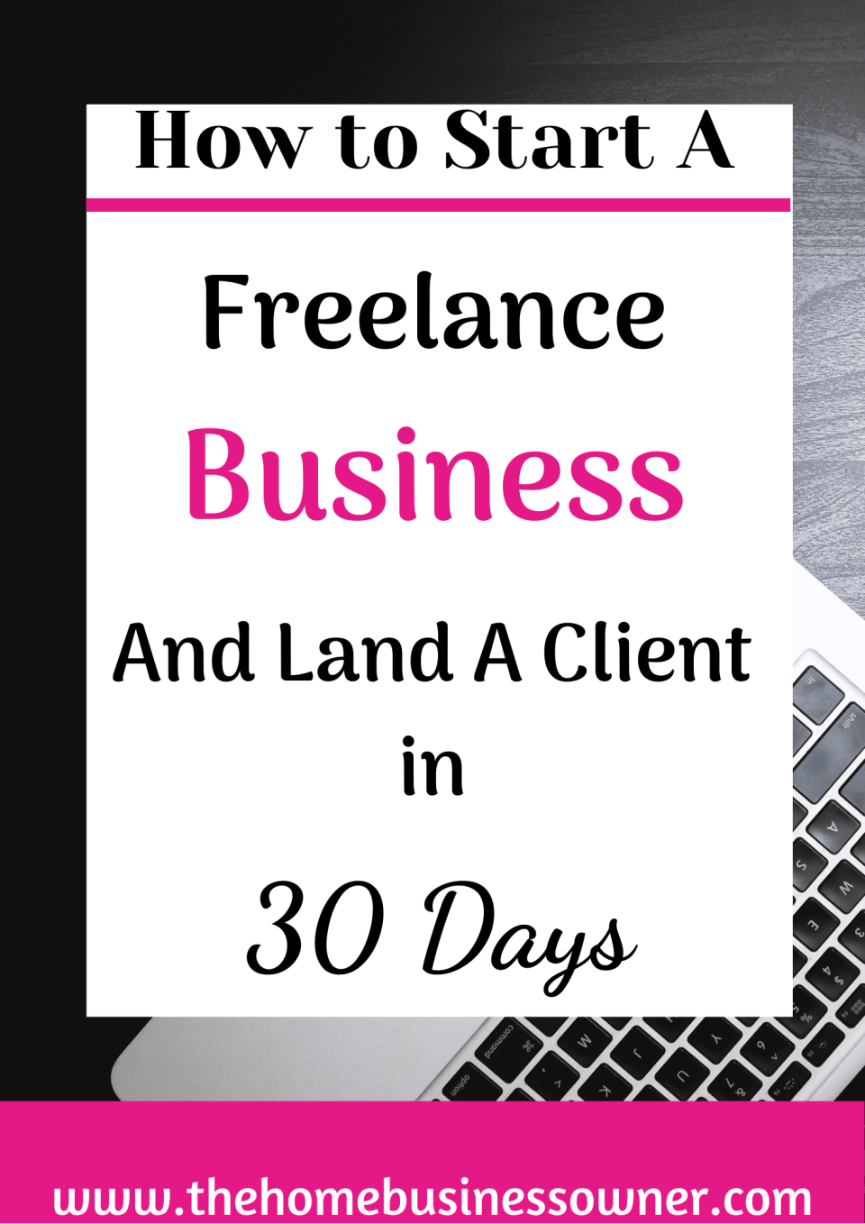 How to go freelance and land a client in 30 days.