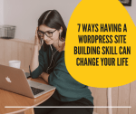 7 Reasons you Should Learn WordPress