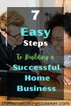 How to Build A Successful Home Business
