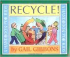 Recycle by Gail Gibbons