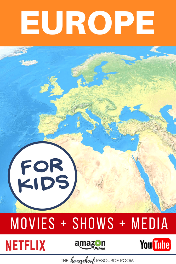 Europe for kids! Movies, shows, playlists, and links to supplement your Continent Study.