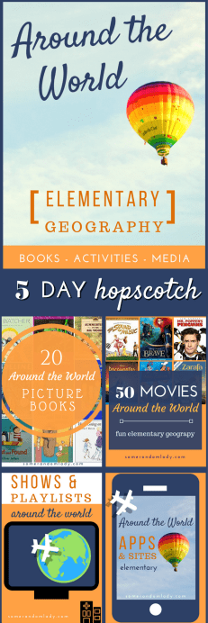 Around the World Hopscotch Pin, 5 days of books and activities for elementary geography lesson plans