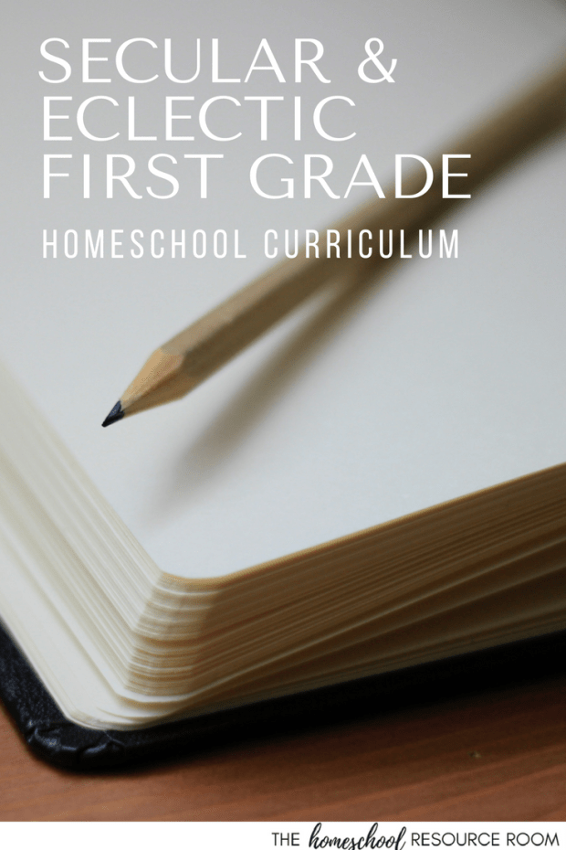 first grade homeschool curriculum for a secular, eclectic homeschool