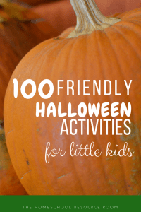 100 Friendly Halloween Crafts, Books and Activities for little kids!