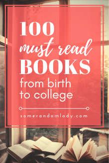 The best book list for birth to college age children and young adults. Click through for more than 100 fantastic reads. How many have you read?