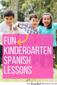 Kindergarten Spanish Lessons! Resources for a fun and gentle introduction to the Spanish language.