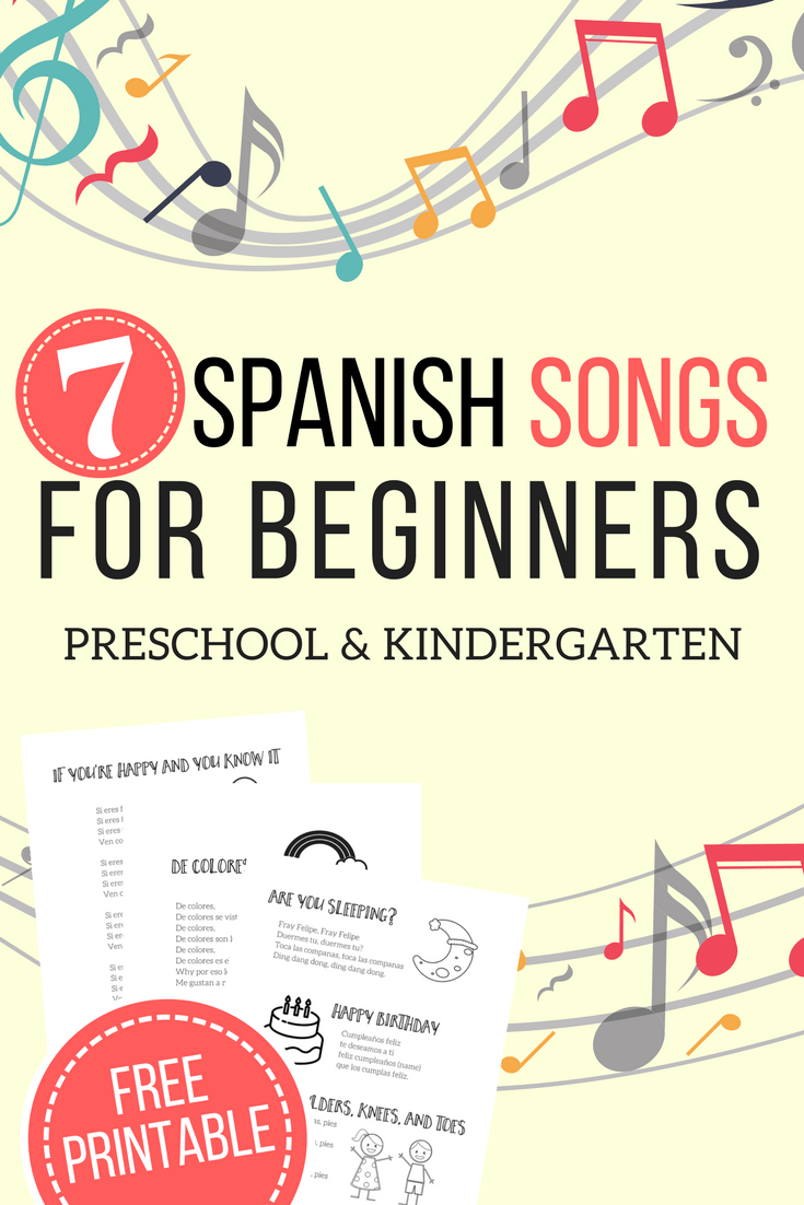 7 Easy Spanish Songs to Sing - Lyrics, Videos, plus a Free Printable!