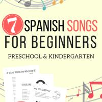 7 Easy Spanish Songs to Sing - Lyrics, Videos, plus a Free Printable!