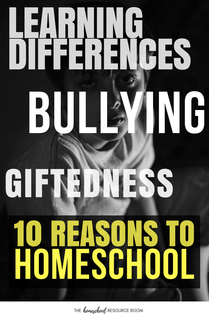 10 Great Reasons to Homeschool - Why do you homeschool? Does your child have dyslexia or another learning disability? Do you have a gifted child? Was your child bullied? Find just a few of the many reasons people choose to homeschool in this article.