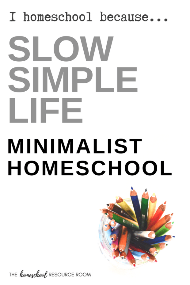 June chose a minimalist homeschool. She desires the slow, simple life homeschool can create. Read about her journey and reasons for homeschooling.