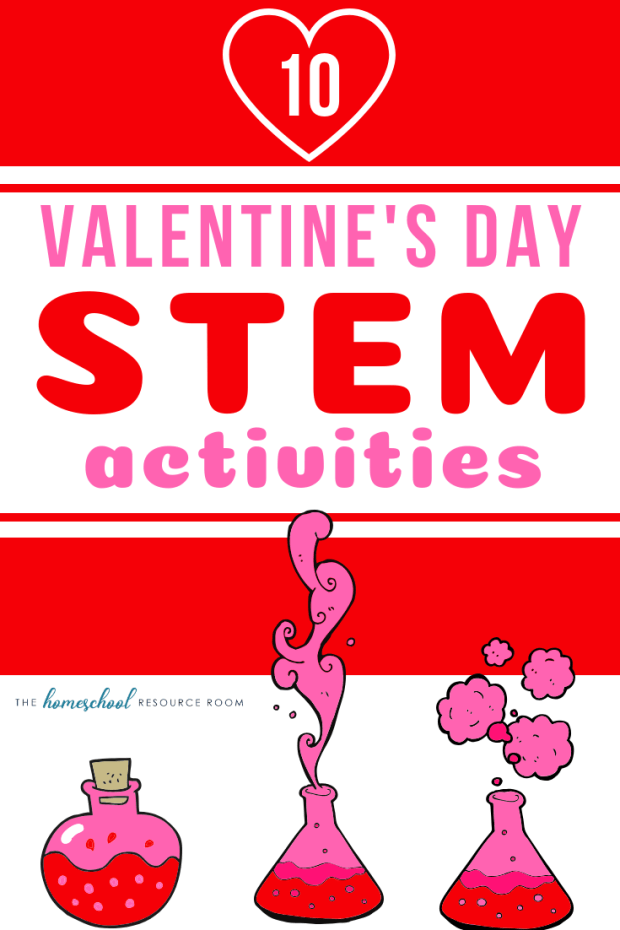 10 Valentine's Day science experiments and STEM activities for hands on learning in February!