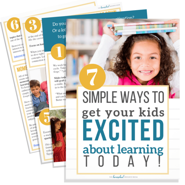 7 Simple Ways to get Your Kids EXCITED about Learning Today!