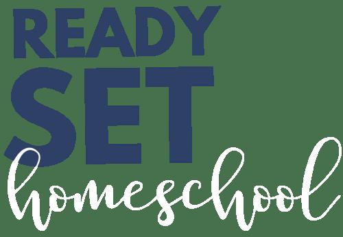 Ready Set Homeschool