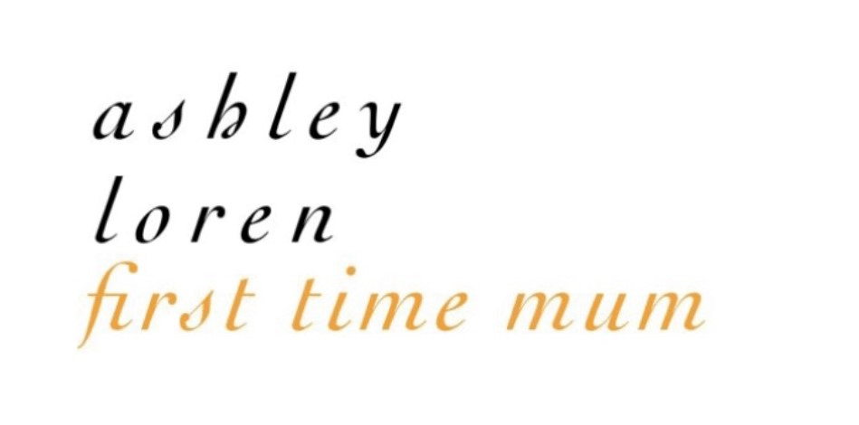 logo, no pictures just text that says 'Ashley loren first time mum'