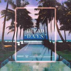 Dread – D.A.Y.S. (EP)