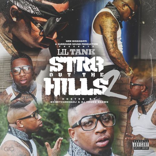 Lil Tank – Str8 Out The Hills 2 (Mixtape)