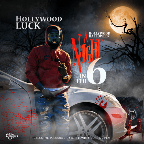 "Hollywood Luck releases Hollywood Halloween ""A Night In The 6"""