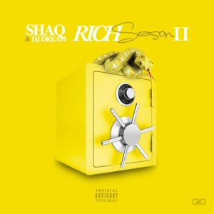Shaq (@ShaqToTheBasics) – 'Rich Season 2' Mixtape (Hosted by @DJKingDream)