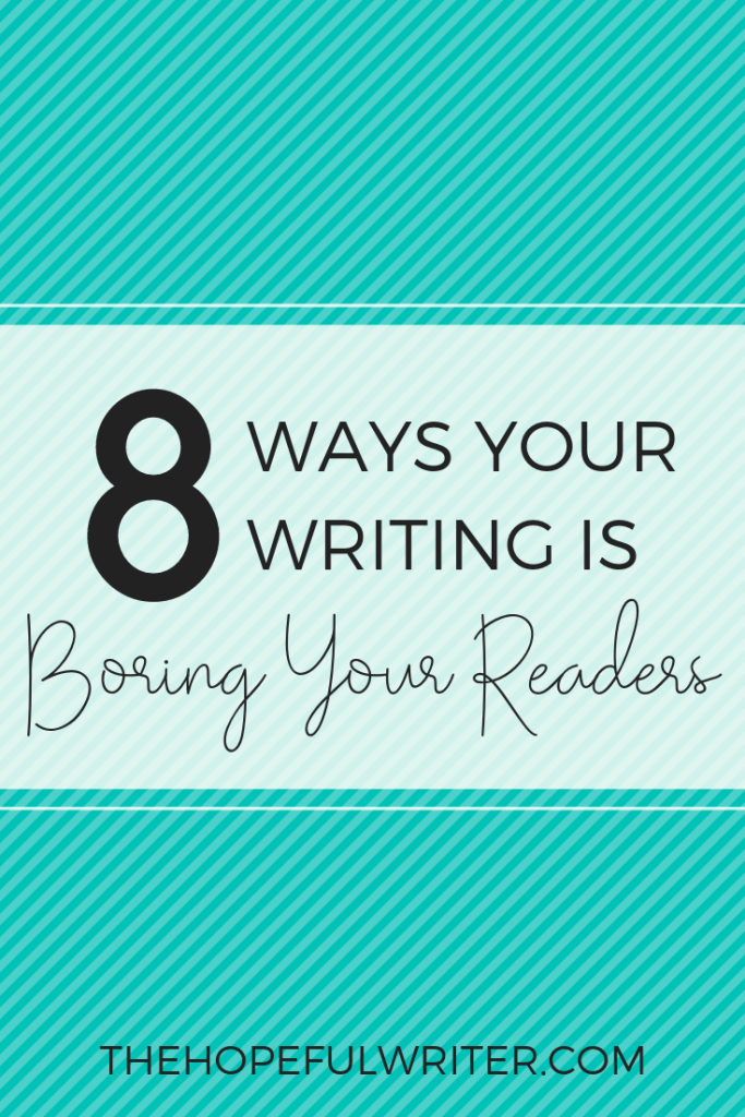 Are you baffled about why you can't get people to read your blog? Here are 8 surprising ways you might be boring your readers to tears.