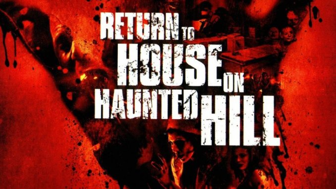Retro Review Return To House On Haunted Hill 2007 The Horror